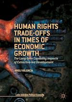 Human Rights Trade-Offs in Times of Economic Growth (Latin American Political Economy)