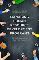 Managing Human Resource Development Programs: Current Issues and Evolving Trends af Claretha Hughes, Marilyn Byrd
