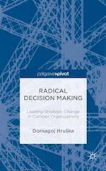 Radical Decision Making