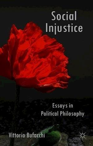essays of social injustice In bible, numerous passages such as in 1 john 3: 17 and james 3:14-17 draw  people's attention towards social concern and social justice.