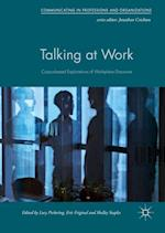 Talking at Work (Communicating in Professions and Organizations)