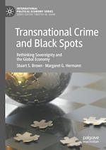 Transnational Crime and Black Spots (International Political Economy Series)