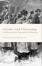 Gender and Citizenship in Historical and Transnational Perspective (Gender and History)