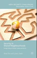 Security in Shared Neighbourhoods (New Security Challenges)