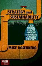 Strategy and Sustainability (Iese Business Collection)