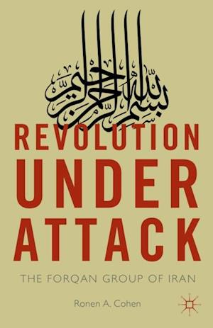 Revolution Under Attack af Ronen A. Cohen, R. Cohen
