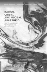 Kairos, Crisis, and Global Apartheid af Allan Aubrey Boesak