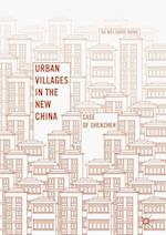 Urban Villages in the New China