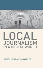 Local Journalism in a Digital World (JOURNALISM)