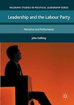 Leadership and the Labour Party (Palgrave Studies in Political Leadership)