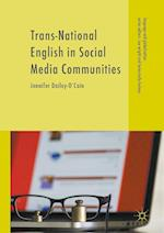 Trans-National English in Social Media Communities (LANGUAGE AND GLOBALIZATION)