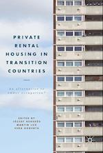 Private Rental Housing in Transition Countries : An Alternative to Owner Occupation?