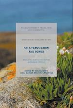 Self-Translation and Power : Negotiating Identities in European Multilingual Contexts