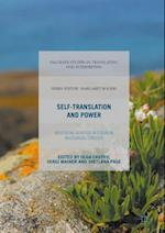 Self-Translation and Power (Palgrave Studies in Translating and Interpreting)