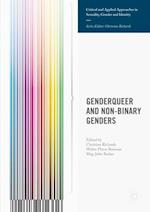 Genderqueer and Non-Binary Genders (Critical and Applied Approaches in Sexuality Gender and Identity)