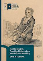 The Wordsworth-Coleridge Circle and the Aesthetics of Disability (Palgrave Studies in Literature Science and Medicine)