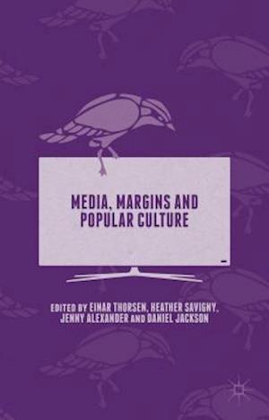 Media, Margins and Popular Culture