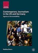 Contemporary Journalism in the US and Germany (Cultural Sociology)