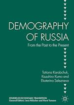 Demography of Russia (Studies in Economic Transition)
