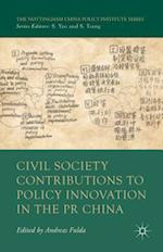 Civil Society Contributions to Policy Innovation in the PR China: Environment, Social Development and International Cooperation af Andreas Fulda