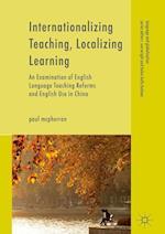 Internationalizing Teaching, Localizing Learning (LANGUAGE AND GLOBALIZATION)