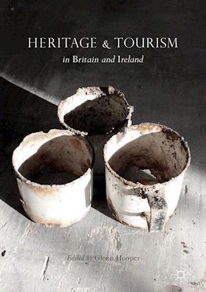 Bog, hardback Heritage and Tourism in Britain and Ireland
