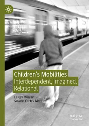 Children's Mobilities