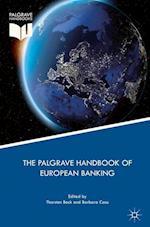 The Palgrave Handbook of European Banking