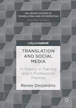 Translation and Social Media (Palgrave Studies in Translating and Interpreting)