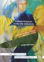 Intersectionality, Class and Migration (The Politics of Intersectionality)