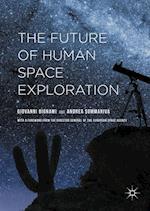 The Future of Human Space Exploration af Giovanni Bignami