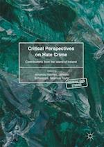 Critical Perspectives on Hate Crime (Palgrave Hate Studies)