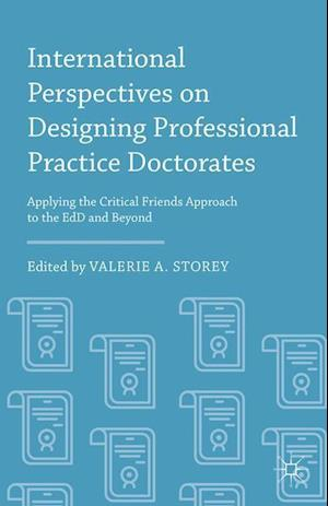International Perspectives on Designing Professional Practice Doctorates