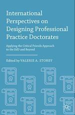 International Perspectives on Designing Professional Practice Doctorates af Valerie A. Storey