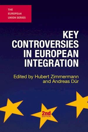 Bog, hardback Key Controversies in European Integration
