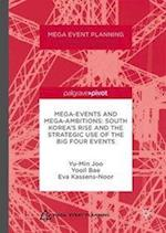 Mega-Events and Mega-Ambitions (Mega Event Planning)