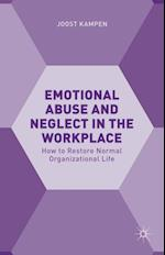 Emotional Abuse and Neglect in the Workplace