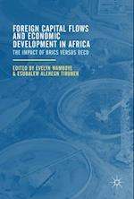 Foreign Capital Flows and Economic Development in Africa : The Impact of BRICS versus OECD