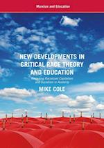 New Developments in Critical Race Theory and Education : Revisiting Racialized Capitalism and Socialism in Austerity