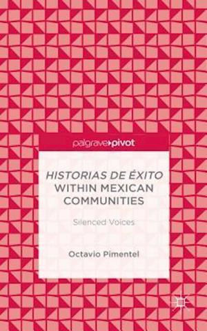 Historias de Exito within Mexican Communities