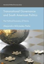 Transnational Governance and South American Politics (International Political Economy Series)
