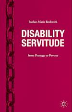 Disability Servitude af Ruthie-Marie Beckwith