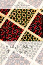 Analytic Islamic Philosophy (Palgrave Philosophy Today)