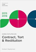 Core Statutes on Contract, Tort & Restitution (Palgrave Core Statutes)