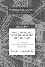 Evaluation and Governing in the 21st Century (Palgrave Studies in Science Knowledge and Policy)