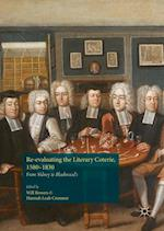 Re-Evaluating the Literary Coterie, 1580-1830