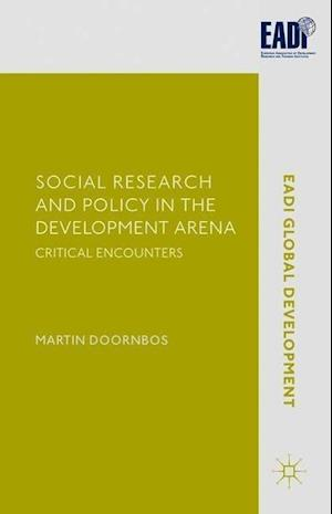Social Research and Policy in the Development Arena: Critical Encounters