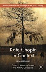 Kate Chopin in Context af Heather Ostman