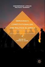 Democracy, Constitutionalism, and Politics in Africa (Contemporary African Political Economy)