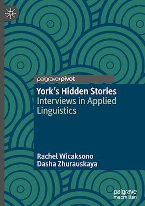York's Hidden Stories